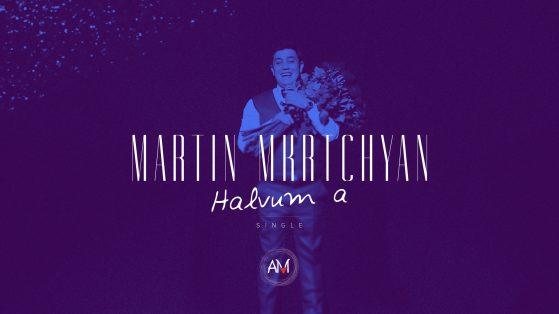 Martin Mkrtchyan - Halvuma